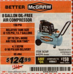 Harbor Freight Coupon MCGRAW 150 PSI, 8 GALLON, 1.5 HP HORIZONTAL COMPRESSOR Lot No. 64294/56269 Expired: 7/31/19 - $124.99