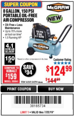 Harbor Freight Coupon MCGRAW 150 PSI, 8 GALLON, 1.5 HP HORIZONTAL COMPRESSOR Lot No. 64294/56269 Expired: 7/22/19 - $124.99