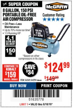 Harbor Freight Coupon MCGRAW 150 PSI, 8 GALLON, 1.5 HP HORIZONTAL COMPRESSOR Lot No. 64294/56269 Expired: 8/18/19 - $124.99