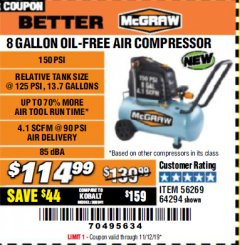 Harbor Freight Coupon MCGRAW 150 PSI, 8 GALLON, 1.5 HP HORIZONTAL COMPRESSOR Lot No. 64294/56269 Expired: 11/12/19 - $114.99