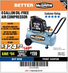 Harbor Freight Coupon MCGRAW 150 PSI, 8 GALLON, 1.5 HP HORIZONTAL COMPRESSOR Lot No. 64294/56269 Expired: 9/1/19 - $124.99