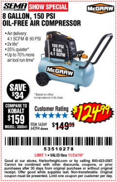 Harbor Freight Coupon MCGRAW 150 PSI, 8 GALLON, 1.5 HP HORIZONTAL COMPRESSOR Lot No. 64294/56269 Expired: 11/24/19 - $124.99