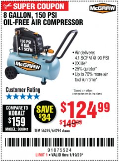 Harbor Freight Coupon MCGRAW 150 PSI, 8 GALLON, 1.5 HP HORIZONTAL COMPRESSOR Lot No. 64294/56269 Expired: 1/19/20 - $124.99