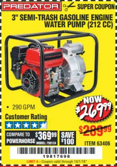 "Harbor Freight Coupon PREDATOR 3"" SEMI-TRASH GASOLINE ENGINE WATER PUMP Lot No. 63406/56162 Expired: 10/1/18 - $269.99"