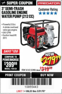 "Harbor Freight Coupon PREDATOR 3"" SEMI-TRASH GASOLINE ENGINE WATER PUMP Lot No. 63406/56162 Expired: 3/31/19 - $279.99"