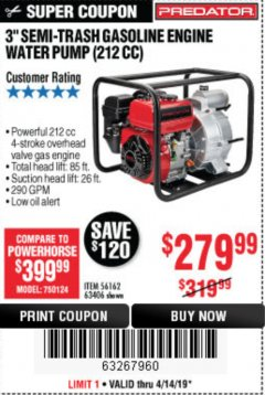 "Harbor Freight Coupon PREDATOR 3"" SEMI-TRASH GASOLINE ENGINE WATER PUMP Lot No. 63406/56162 Expired: 4/14/19 - $279.99"