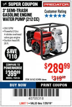 "Harbor Freight Coupon PREDATOR 3"" SEMI-TRASH GASOLINE ENGINE WATER PUMP Lot No. 63406/56162 Expired: 7/28/19 - $289"