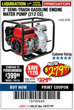 "Harbor Freight Coupon PREDATOR 3"" SEMI-TRASH GASOLINE ENGINE WATER PUMP Lot No. 63406/56162 Expired: 10/31/19 - $279.99"