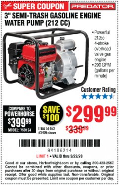 "Harbor Freight Coupon PREDATOR 3"" SEMI-TRASH GASOLINE ENGINE WATER PUMP Lot No. 63406/56162 Expired: 3/22/20 - $299.99"