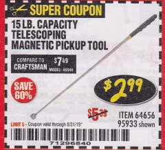 Harbor Freight Coupon 15 LB. CAPACITY TELESCOPING MAGNETIC PICKUP TOOL Lot No. 64656/95933 Expired: 8/31/19 - $2.99