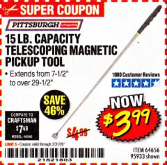 Harbor Freight Coupon 15 LB. CAPACITY TELESCOPING MAGNETIC PICKUP TOOL Lot No. 64656/95933 Expired: 3/31/20 - $3.99