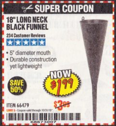 "Harbor Freight Coupon 18"" LONG NECK BLACK FUNNEL Lot No. 66479 Expired: 10/31/19 - $1.99"