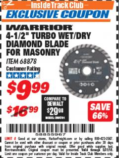 "Harbor Freight ITC Coupon 4-1/2"" TURBO WET/DRY DIAMOND BLADE FOR MASONRY Lot No. 68878 Expired: 5/31/18 - $9.99"