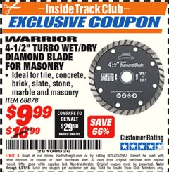 "Harbor Freight ITC Coupon 4-1/2"" TURBO WET/DRY DIAMOND BLADE FOR MASONRY Lot No. 68878 Expired: 8/31/18 - $9.99"