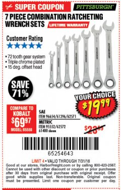 Harbor Freight Coupon 7 PIECE COMBINATION RATCHETING WRENCH SET Lot No. 62571 / 96654 / 61396 / 95552 / 62572 / 61400 Expired: 7/31/18 - $19.99