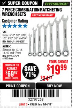 Harbor Freight Coupon 7 PIECE COMBINATION RATCHETING WRENCH SET Lot No. 62571 / 96654 / 61396 / 95552 / 62572 / 61400 Expired: 3/24/19 - $19.99