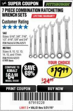 Harbor Freight Coupon 7 PIECE COMBINATION RATCHETING WRENCH SET Lot No. 62571 / 96654 / 61396 / 95552 / 62572 / 61400 Expired: 5/31/19 - $19.99
