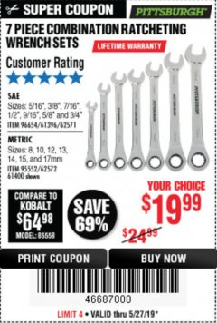 Harbor Freight Coupon 7 PIECE COMBINATION RATCHETING WRENCH SET Lot No. 62571 / 96654 / 61396 / 95552 / 62572 / 61400 Expired: 5/27/19 - $19.99