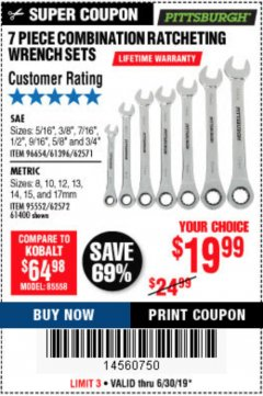 Harbor Freight Coupon 7 PIECE COMBINATION RATCHETING WRENCH SET Lot No. 62571 / 96654 / 61396 / 95552 / 62572 / 61400 Expired: 6/30/19 - $19.99