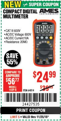 Harbor Freight Coupon AMES COMPACT SIZED DIGITAL MULTIMETER Lot No. 64014 Expired: 11/25/18 - $24.99