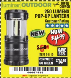 Harbor Freight Coupon 250 LUMENS POP-UP LANTERN Lot No. 64110 Expired: 6/5/19 - $4.99