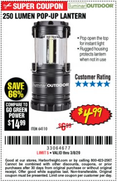 Harbor Freight Coupon 250 LUMENS POP-UP LANTERN Lot No. 64110 Expired: 2/8/20 - $4.99