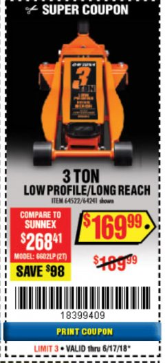 Harbor Freight Coupon DAYTONA 3 TON LOW PROFILE / LONG REACH FLOOR JACK Lot No. 64522/64241 Expired: 6/17/18 - $169.99