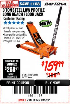 Harbor Freight Coupon DAYTONA 3 TON LOW PROFILE / LONG REACH FLOOR JACK Lot No. 64522/64241 Expired: 1/31/19 - $159.99