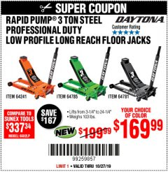 Harbor Freight Coupon DAYTONA 3 TON LOW PROFILE / LONG REACH FLOOR JACK Lot No. 64522/64241 Expired: 10/27/19 - $169.99