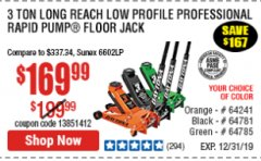 Harbor Freight Coupon DAYTONA 3 TON LOW PROFILE / LONG REACH FLOOR JACK Lot No. 64522/64241 Expired: 12/31/19 - $169.99