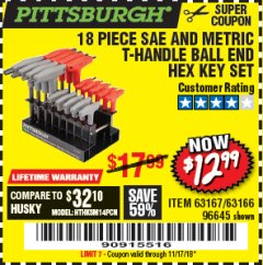 Harbor Freight Coupon 18 PIECE SAE AND METRIC T-HANDLE BALL END HEX KEY SET Lot No. 96645/62476/63166/63167 Expired: 11/17/18 - $12.99