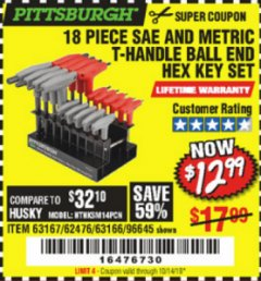 Harbor Freight Coupon 18 PIECE SAE AND METRIC T-HANDLE BALL END HEX KEY SET Lot No. 96645/62476/63166/63167 Expired: 10/14/19 - $12.99