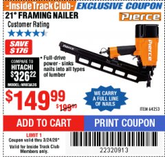Harbor Freight ITC Coupon PIERCE PROFESSIONAL FRAMING NAILER Lot No. 64253 Expired: 3/24/20 - $149.99