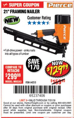 Harbor Freight Coupon PIERCE PROFESSIONAL FRAMING NAILER Lot No. 64253 Expired: 7/31/18 - $129.99