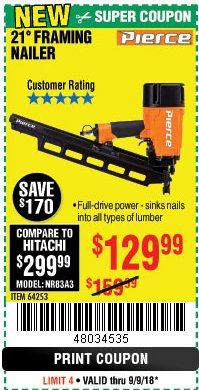 Harbor Freight Coupon PIERCE PROFESSIONAL FRAMING NAILER Lot No. 64253 Expired: 9/9/18 - $129.99