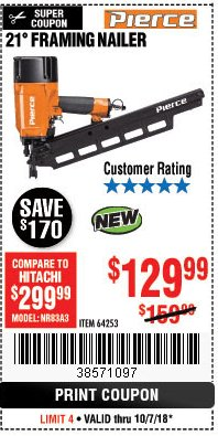 Harbor Freight Coupon PIERCE PROFESSIONAL FRAMING NAILER Lot No. 64253 Expired: 10/7/18 - $129.99