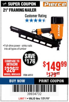 Harbor Freight Coupon PIERCE PROFESSIONAL FRAMING NAILER Lot No. 64253 Expired: 7/21/19 - $149.99