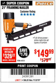 Harbor Freight Coupon PIERCE PROFESSIONAL FRAMING NAILER Lot No. 64253 Expired: 11/3/19 - $149.99