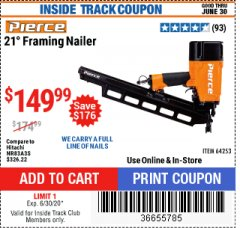 Harbor Freight Coupon PIERCE PROFESSIONAL FRAMING NAILER Lot No. 64253 Expired: 6/30/20 - $149.99