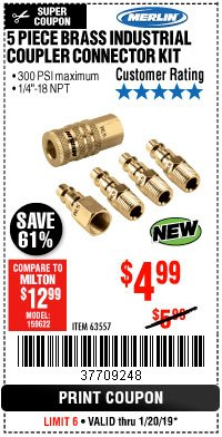 Harbor Freight Coupon 5 PIECE BRASS INDUSTRIAL COUPLER CONNECTOR KIT Lot No. 63557 Expired: 1/20/19 - $4.99