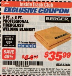 Harbor Freight ITC Coupon 6 FT. X 8 FT. PROFESSIONAL FIBERGLASS WELDING BLANKET Lot No. 63484 Expired: 7/31/19 - $35.99