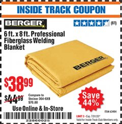 Harbor Freight ITC Coupon 6 FT. X 8 FT. PROFESSIONAL FIBERGLASS WELDING BLANKET Lot No. 63484 Expired: 7/31/20 - $38.99