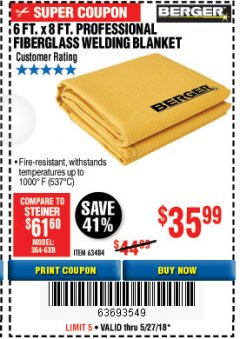 Harbor Freight Coupon 6 FT. X 8 FT. PROFESSIONAL FIBERGLASS WELDING BLANKET Lot No. 63484 Expired: 5/27/18 - $35.99