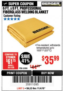 Harbor Freight Coupon 6 FT. X 8 FT. PROFESSIONAL FIBERGLASS WELDING BLANKET Lot No. 63484 Expired: 11/4/18 - $35.99