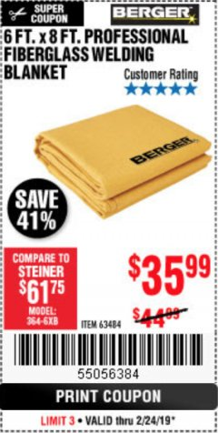 Harbor Freight Coupon 6 FT. X 8 FT. PROFESSIONAL FIBERGLASS WELDING BLANKET Lot No. 63484 Expired: 2/24/19 - $35.99
