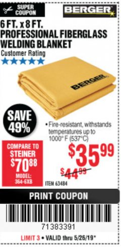 Harbor Freight Coupon 6 FT. X 8 FT. PROFESSIONAL FIBERGLASS WELDING BLANKET Lot No. 63484 Expired: 5/26/19 - $35.99