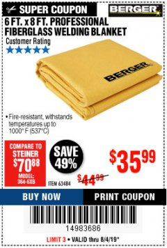 Harbor Freight Coupon 6 FT. X 8 FT. PROFESSIONAL FIBERGLASS WELDING BLANKET Lot No. 63484 Expired: 8/4/19 - $35.99