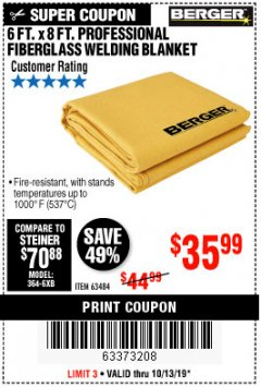 Harbor Freight Coupon 6 FT. X 8 FT. PROFESSIONAL FIBERGLASS WELDING BLANKET Lot No. 63484 Expired: 10/13/19 - $35.99