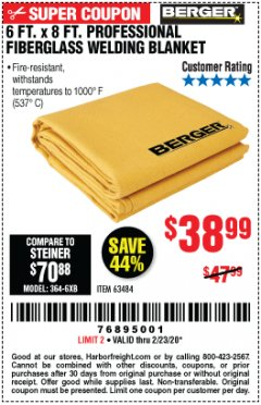 Harbor Freight Coupon 6 FT. X 8 FT. PROFESSIONAL FIBERGLASS WELDING BLANKET Lot No. 63484 Expired: 2/23/20 - $38.99