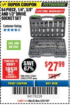 "Harbor Freight Coupon 64 PIECE 1/4"", 3/8"", 1/2"" DRIVE SOCKET SET Lot No. 69261/63461/63462/67995 Expired: 5/27/18 - $27.99"